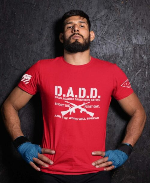 D.A.D.D. Dads Against Daughters Dating on Red T-Shirt