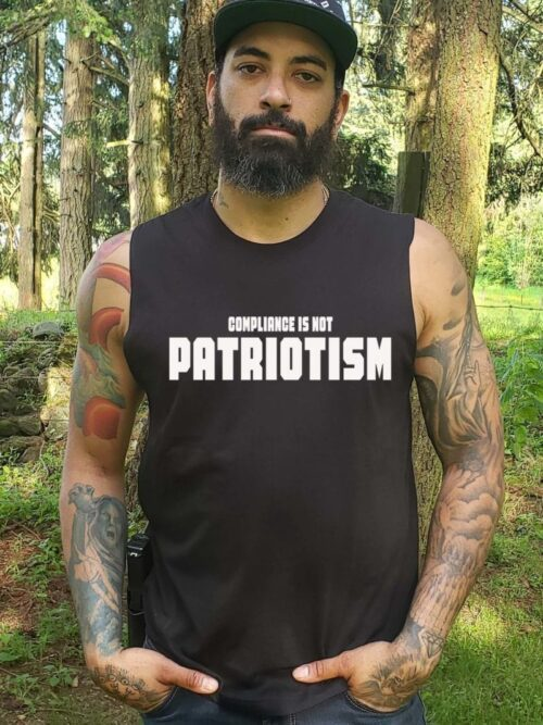 Compliance Isn't Patriotism in a Mens Black Muscle Tank