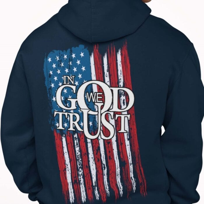 In God We Trust with a flag on a navy hoodie
