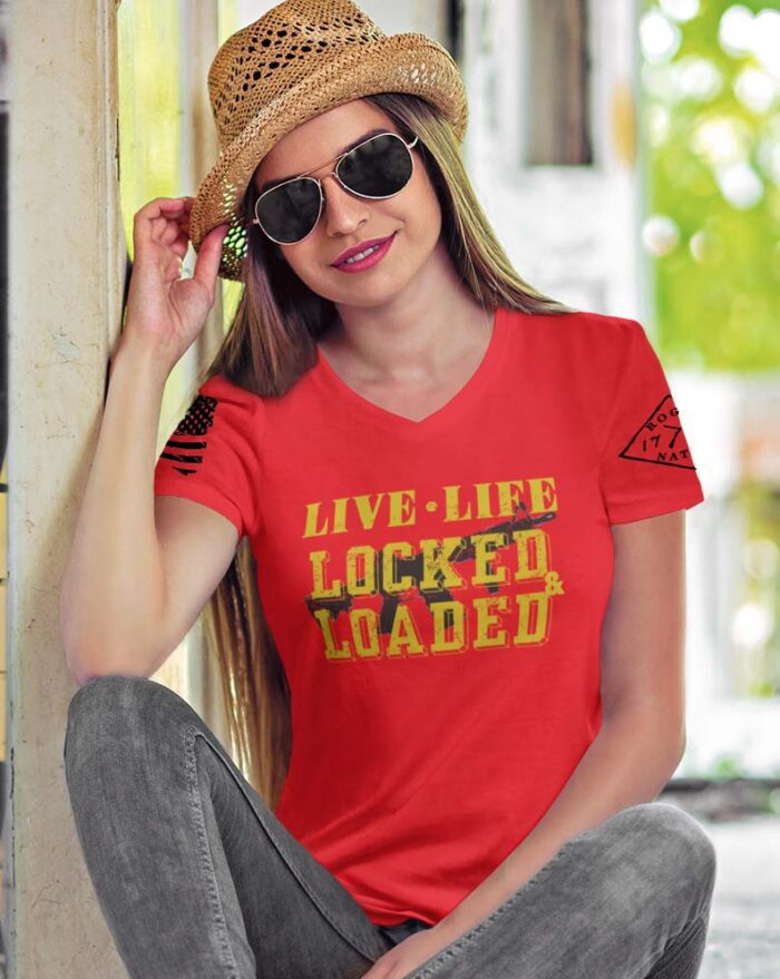 Live Life Locked & Loaded on a Womens Red Vneck T-shirt