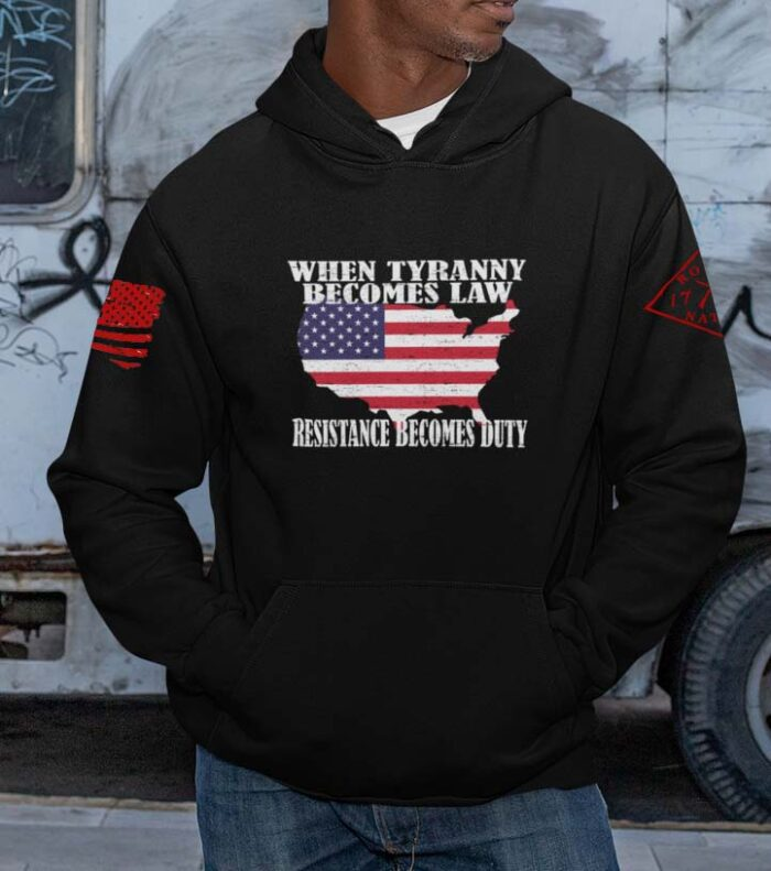 When Tyranny Becomes Law Resistance Becomes Duty on a Black Hoodie